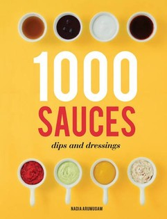 1000 Sauces, Dips and Dressings
