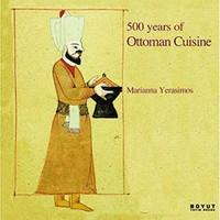 500 Years of Ottoman Cuisine