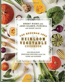 The Beekman 1802 Heirloom Vegetable Cookbook
