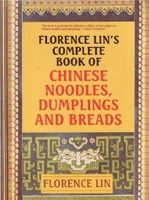 Complete Book of Noodles, Dumplings, and Breads