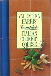 Valentina Harris's Complete Italian Cookery Course