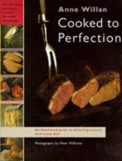 Cooked to Perfection: A Complete Guide to Achieving Success with Every Dish You Cook