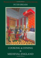 Cooking and Dining in Medieval England