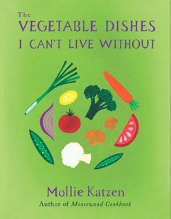 The Vegetable Dishes I Can't Live Without