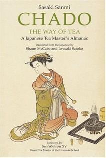 Chado the Way of Tea