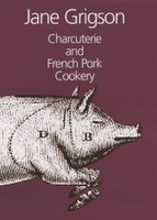 Charcuterie and French Pork Cookery