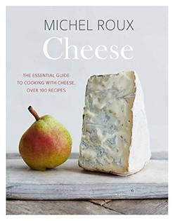 Cheese: The essential guide to cooking with cheese