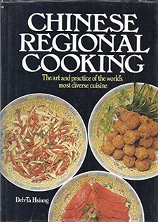 Chinese Regional Cooking: the art and practice of the world's most diverse cuisine