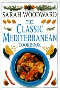 The Classic Mediterranean Cookbook
