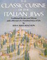 The Classic Cuisine of the Italian Jews