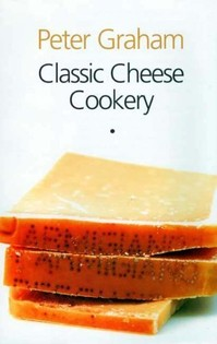 Classic Cheese Cookery