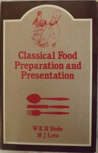 Classical Food Preparation and Presentation