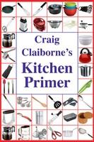 Craig Claiborne's Kitchen Primer