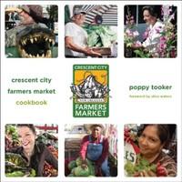 The Crescent City Farmers Market Cookbook