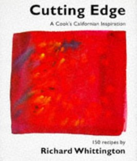 Cutting Edge: A Cook's Californian Inspiration
