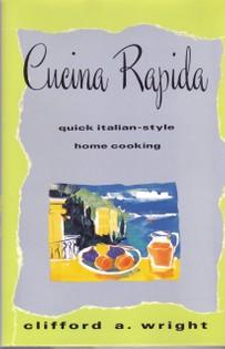 Cucina Rapida: Quick Italian Style Home Cooking