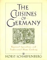 The Cuisines of Germany/Aus Deutschlands Küchen