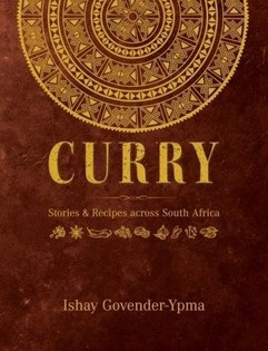 Curry: Stories & recipes across South Africa
