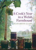 A Cook's Year in a Welsh Farmhouse