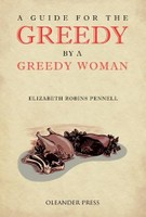 A Guide for the Greedy by a Greedy Woman