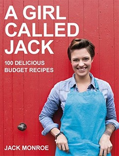 A Girl Called Jack:100 delicious budget recipes