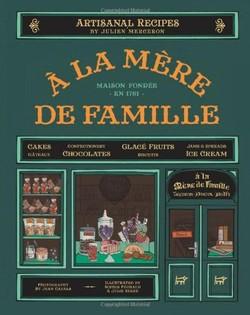 À la Mère de la Famille: Artisanal recipes