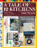 A Tale of 12 Kitchens