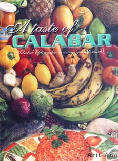 A Taste of Calabar: Selected Efik recipes to warm your stomach