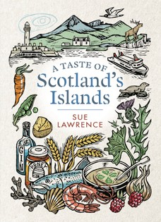 A Taste of Scotland's Islands