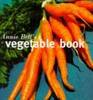 Annie Bell's Vegetable Book