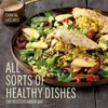 All Sorts of Healthy Dishes