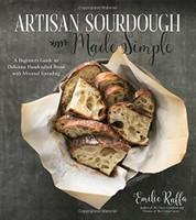 Artisan Sour Dough Made Easy