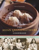 The Asian Grandmother's Cookbook