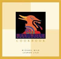 The Baywolf Cookbook