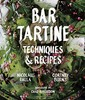 Bar Tartine, Techniques & Recipes