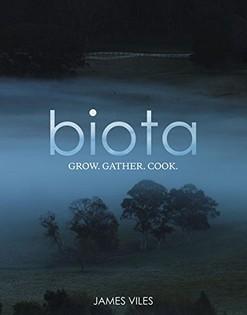 Biota: Grow. Gather. Cook.