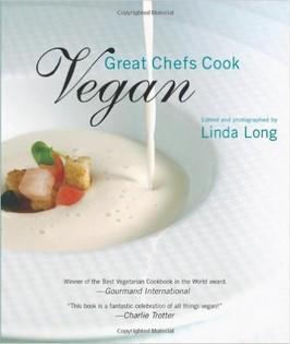 Great Chefs Cook Vegan