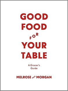 Good Food for your Table: A Grocers Guide