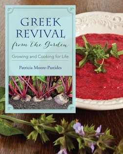 Greek Revival from the Garden: Growing and Cooking for Life