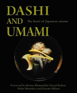 Dashi and Umami: The Heart of Japanese cuisine