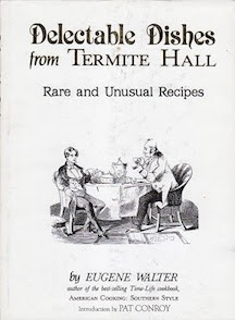Delectable Dishes From Termite Hall