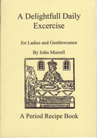 A Delightfull Daily Exercise for Ladies and Gentlewomen