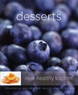 Desserts: Colourful Recipes for Health and Well-being