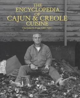 The Encyclopaedia of Cajun and Creole Cuisine