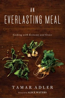 An Everlasting Meal: Cooking with Economy & Grace