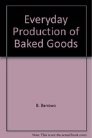 Everyday Productions of Baked Goods