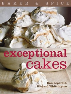 Exceptional Cakes (Baker & Spice)