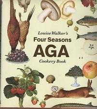 Louise Walker's Four Seasons AGA Cookbook