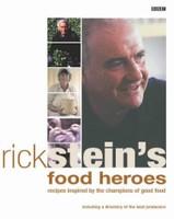Rick Stein's Food Heroes