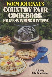 Farm Journal's Country Fair Cookbook Prize-Winning Recipes